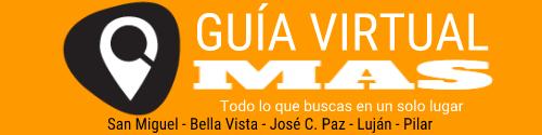 Guía Virtual Más - San Miguel - Bella Vista - José C. Paz - Luján - Pilar